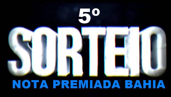 5º Sorteio da Nota Premiada Bahia